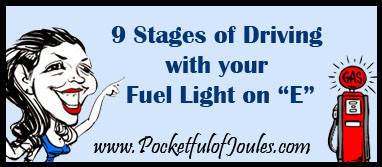 """9 Stages of Driving with your Fuel Light on """"E"""" - Pocketful of Joules"""