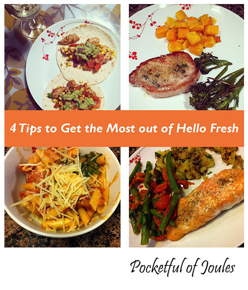 4 Tips to Get the MOST out of Hello Fresh
