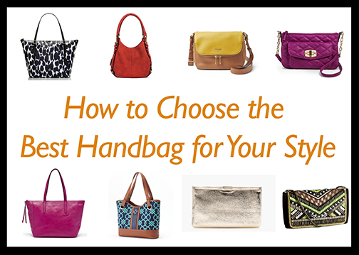 How to Choose the Best Handbag for Your Style