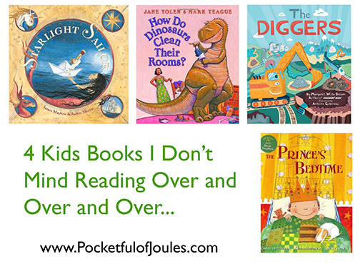 4 Kids Books I Don't Mind Reading Over and Over and Over
